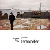 Trentemøller – Harbour Boat Trips 01 - Copenhagen