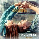 My Crush (EXU First Session) - EXU