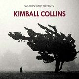 Saturo Sounds presents Kimball Collins
