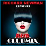 Richard Newman Presents R&B Clubmix