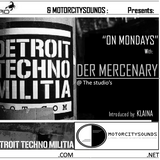 Motorcitysounds Week 5 (DTM on Mondays) P1 with The Mercenary