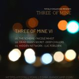 Three of Mine VI