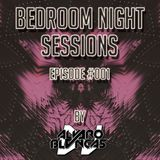 Bedroom  Night Sessions Episode #001 by Alvaro Blancas - 01/05/18