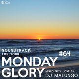 Monday Glory #64