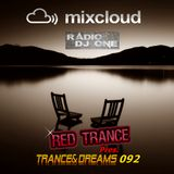 Red Trance - Trance&Dreams 092
