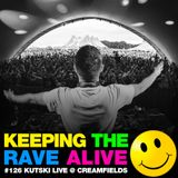 Keeping The Rave Alive Episode 126: Live at Creamfields 2014