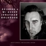 Episode 6: with Special Guest Jonathan Holbrook!