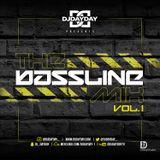 @DJDAYDAY_ / The Bassline Mix Vol 1