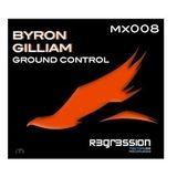 BYRON GILLIAM - GROUND CONTROL mx008