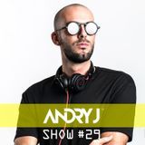 Andry J Show #29