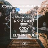 Elchinsoul Guest Mix @ Crossworld Podcast October 2016 with Cody