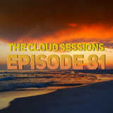 The Cloud Sessions Episode 81