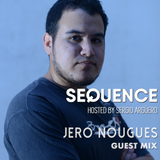 Sequence Ep. 189 Guest Mix Jero Nougues / Nov 3 2018