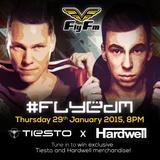 #FlyEDM 4 : Tiesto x Hardwell (29.01.15)