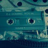 DJ Dominic Nov 94 - Side 1