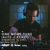 One More Tune #67 - J:Kenzo Guest Mix - RINSE FR - (16.04.2017)