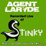 Agent LaRyde - live at stinky