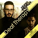 Dario Trapani - Deaf Therapy E#27 (Special Guest Ivan Cappello)