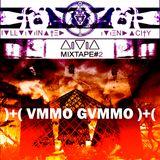 Illuminated Mendacity - VMMO GVMMO [mixtape #2]