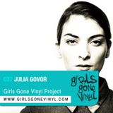 Girls Gone Vinyl Exclusive Mix #37 - Julia Govor - NYC, Moscow