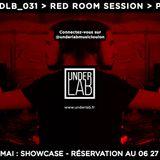UDLB 031 Closing Red Room Session @PUJJ (Underlab_Music)