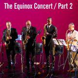 The Equinox Concert Mixtape Part#2