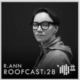 Roofcast:28 - R.Ann