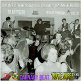 DJ KripStars Dip Into The Sounds Of 60s Garage Rock - Vol. 01