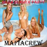 MafiaCrew - Ibiza Summer Party (LMSN023)