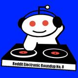 Reddit Electronic Roundup 14/08/2011