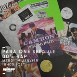 Para One : Spéciale Rap 00's - 19 Janvier 2016