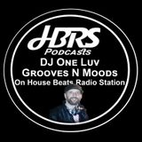 Grant Holmes AKA DJ One Luv Presents Grooves N Moods Live On HBRS 11 - 04 - 17