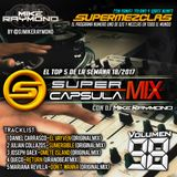 #SuperCapsulaMix - #Volumen98 - by @DjMikeRaymond
