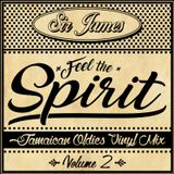 Sir James - FEEL THE SPIRIT - Jamaican Oldies Vinyl Mix Vol 2