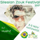 Dj HushZ - Silesian Zouk Festival *Saturday Party*