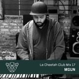 La Cheetah Club Mix 17: MGUN - House Steppin