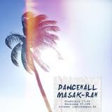 Dancehall Masak-Rah 2018-01-07 (Podusmowanie 2017 pt I)
