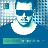 LUKE BESS podcast 012