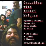 Canonfire ep30 with Adrian Maiquez #comicbooks #DCcomics #DCRebirth #xmen #injustice #marvel