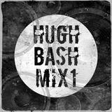 Hugh Bash Mix: 1