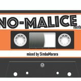 NO MALICE mixed by SimbaMarara