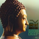 Dmitriy Makkeno - Buddha Deep vol.6 (March 2017)