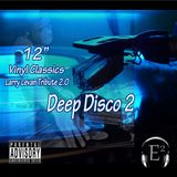 Deep Disco II (Larry Levan Tribute 2.0)