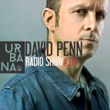 Urbana Radioshow con David Penn Capítulo #314 - ESPAÑOL