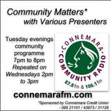 Connemara Community Radio - 'Community Matters' with Mary Faherty - 15oct2019
