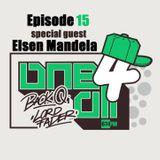 One 4 All Episode 15 - Back Q, Elsen Mandela & Lord Fader (Live@674.fm)