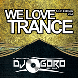 Goro - We Love Trance CE 023 with UCast - Classic Stage - 18.03.2017 - Club Chic - Poznań