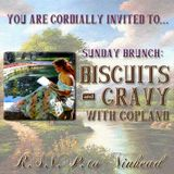 Sunday Brunch: Biscuits and Gravy with Copland