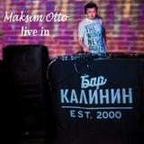 Maksim Otto - Live In Kalinin Bar (Tver_24_05_2019)