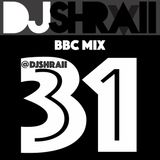 @DJSHRAII | Schools Out | Summer Holidays | Desi Style ! (BBC Mix 31)